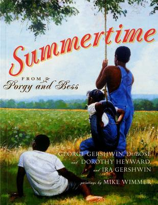 Summertime By Gershwin, George/ Gershwin, Ira/ Wimmer, Mike